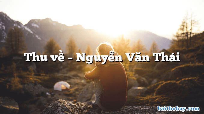 Thu về – Nguyễn Văn Thái