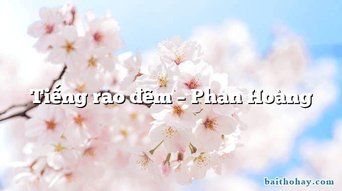 tieng rao dem phan hoang - Sa bẫy - Nguyễn Hoàng Sơn