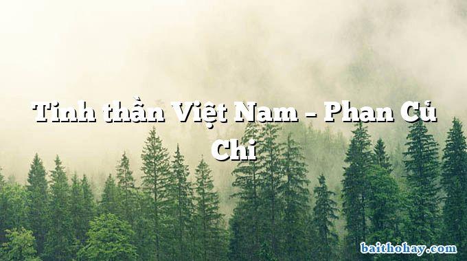 Tinh thần Việt Nam – Phan Củ Chi