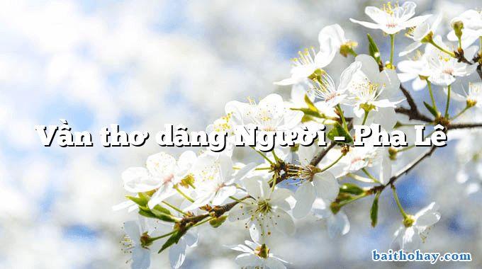 van tho dang nguoi pha le - Nam quốc sơn hà