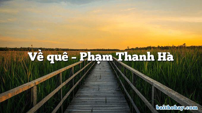 Về quê – Phạm Thanh Hà