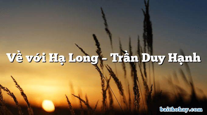 Về với Hạ Long – Trần Duy Hạnh
