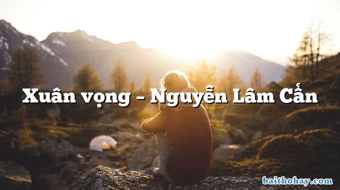 Xuân vọng – Nguyễn Lâm Cẩn