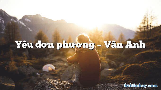 Yêu đơn phương – Vân Anh