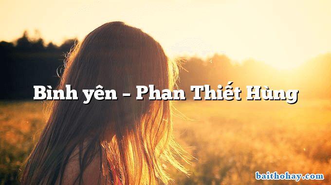 Bình yên – Phan Thiết Hùng