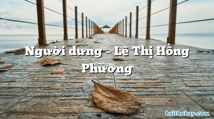 nguoi dung le thi hong phuong - Nhất Định Thắng  -  Trần Dần