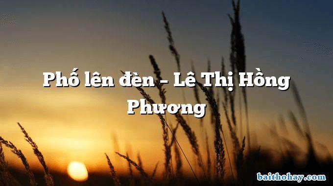 pho len den le thi hong phuong - Thơ Không Ngủ – Chùm Thơ Đêm Trăn Trở Thao Thức Không Ngủ Được