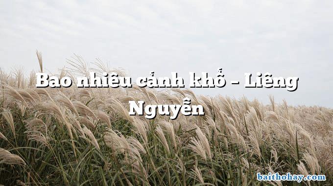 bao nhieu canh kho lieng nguyen - Bên trời tháng bảy - Huỳnh Nguyễn Thanh Tâm