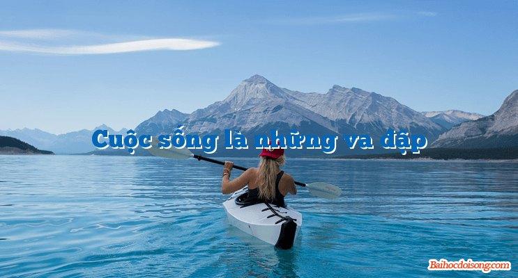 cuoc song la nhung va dap - Những lời Phật răn - Mai Thúy Hải